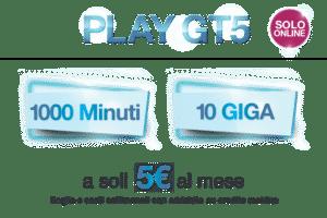 Offerta 3 Italia PLAY GT5 1000 minuti 10 Giga a 5 euro