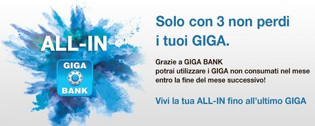 3 Italia lancia Giga Bank non perdi giga non consumati