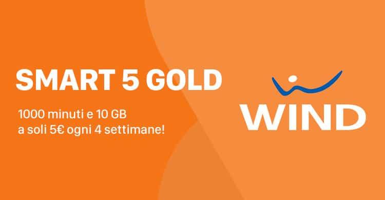 Wind Smart 5 Gold 1000 minuti e 10GB a 5€