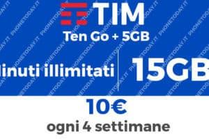 TIM Ten GO traffico dati 15GB ma sempre a 10€