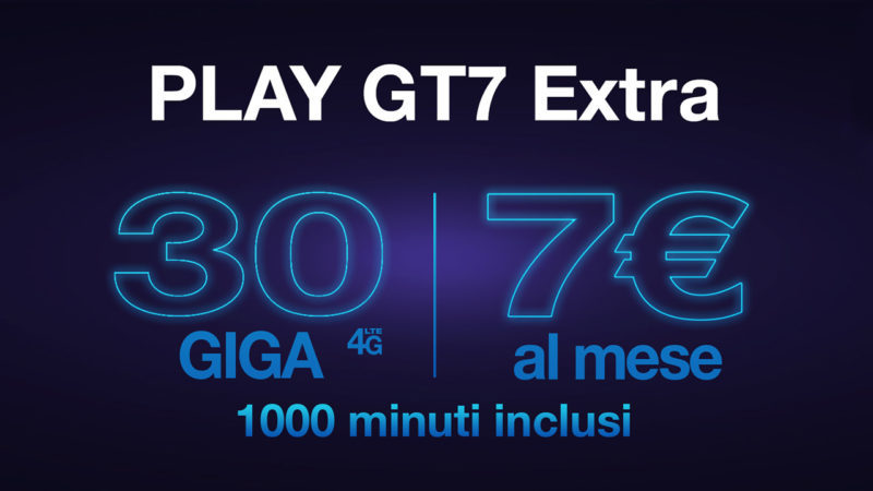 PLAY GT7 Extra 30GB di internet e 1000 minuti