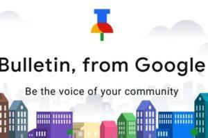 Google lancia Bulletin un servizio per la condivisione news locali