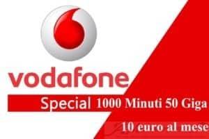 Vodafone Special Minuti 50 Giga a 10 euro
