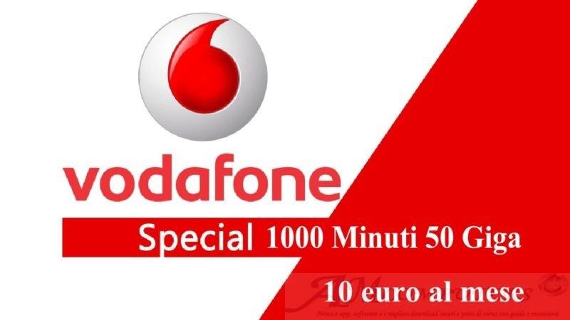 Come attivare Vodafone Special Minuti 50 Giga a 10 euro