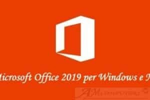 Microsoft annuncia la suite Office 2019 per Windows e Mac