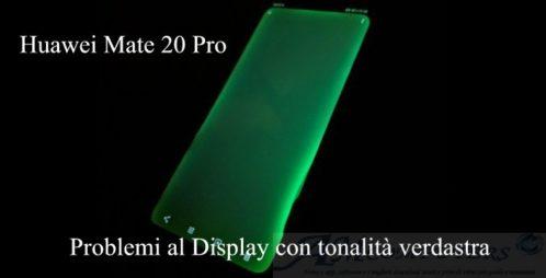 Huawei Mate 20 Pro problemi al Display