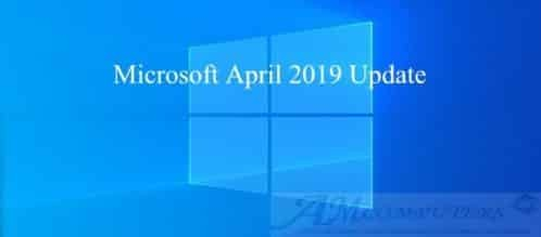 April 2019 Update nuovo Aggiornamento di windows 10
