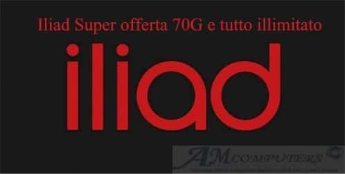 Iliad Super offerta 70G e tutto illimitato