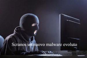 Scranos un nuovo malware evoluto