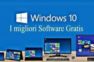 I migliori Software Gratis per Windows 10