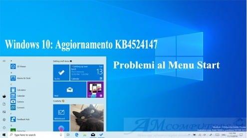 Windows 10: Aggiornamento KB4524147 problemi al menu start