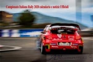 Campionato Italiano Rally 2020 calendario e notizie Ufficiali