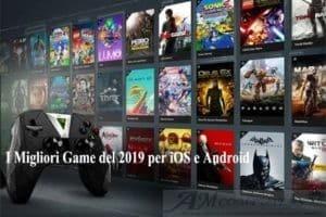 I Migliori Game del 2019 per iOS e Android