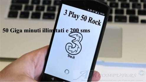 Tre Play 50 Rock: 50 Giga minuti illimitati e 200 sms
