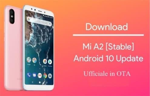 Xiaomi Mi A2 Ufficiale distribuzione Android 10