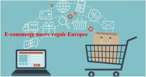E-commerce nuove regole Europee: scopriamole insieme