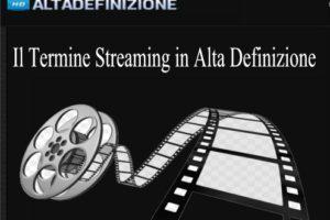 Il Termine Streaming in Alta Definizione
