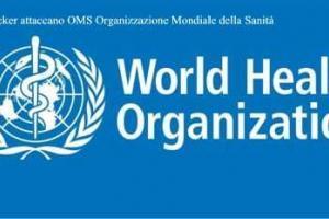 Gli Hacker attaccano OMS Organizzazione Mondiale della Sanità