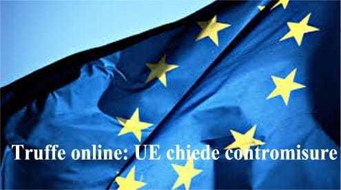 Truffe online: UE chiede contromisure più severe dal web