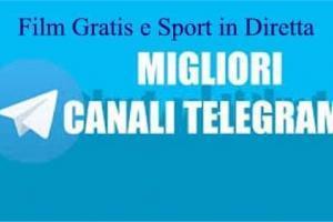 I Migliori Canali Telegram per vedere Film Gratis e Sport in Diretta
