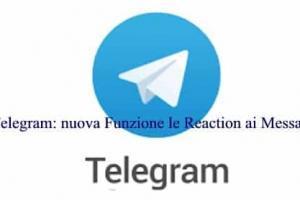 Telegram: nuova Funzione le Reaction ai Messaggi