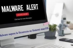 Malware supera la Sicurezza su Sistemi macOS